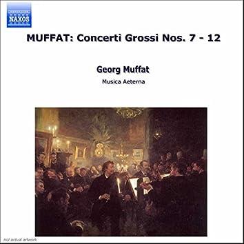 Muffat: Concerti Grossi Nos. 7 - 12