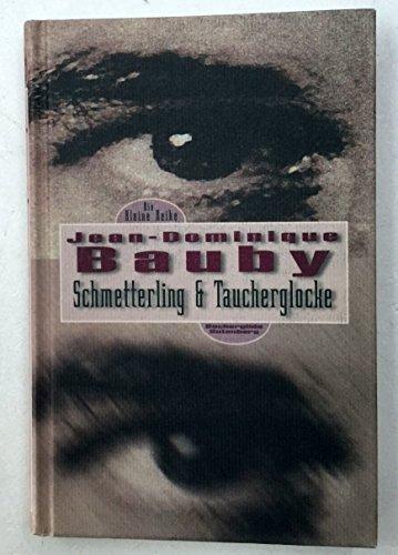 Schmetterling &, Taucherglocke.