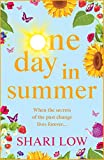 One Day In Summer: The perfect summer read for 2020 from #1 bestseller Shari Low (English Edition)