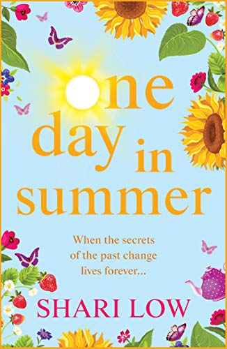 One Day In Summer: The perfect uplifting read for 2021 from bestseller Shari Low