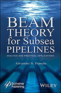 Beam Theory for Subsea Pipelines: Analysis and Practical Applications