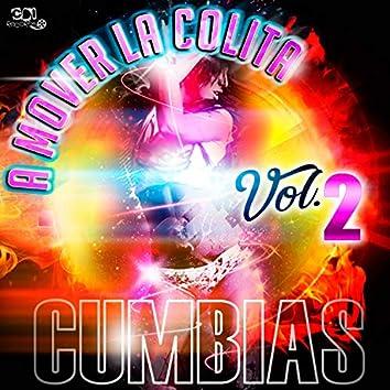 A Mover La Colita Cumbias (Vol. 2)