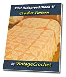Filet Bedspread Block 11 Vintage Crochet Pattern (English Edition)