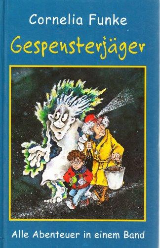 Gespensterjäger - Alle Abenteuer in einem Band (Auf eisiger Spur, Im Feuerspuk, In der Gruselburg & In großer Gefahr)
