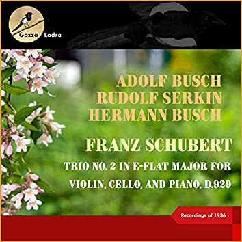 Franz Schubert: Trio No. 2 In E-Flat Major for Violin, Cello, and Piano, D.929 (Recordings of 1936)