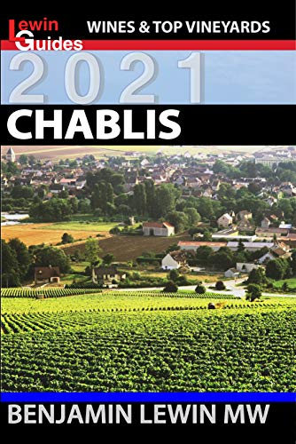 Chablis (Guides to Wines and Top Vineyards Book 5) (English Edition)