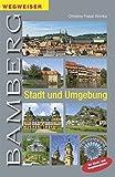 Wegweiser Bamberg - Stadt und Umgebung: mit Stadt- und Umgebungsplan: Mit Stadtplan und Umgebungskarte