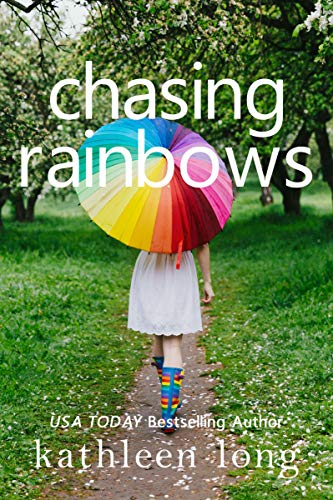 Chasing Rainbows by Kathleen Long ebook deal