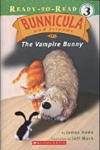 Bunnicula and Friends; the Vampire Bunny (READY-TO-READ LEVEL 3)