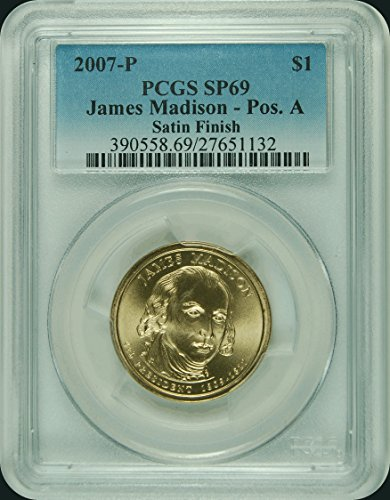 2007 P Presidential Dollar $1 SP69 PCGS