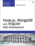 Node.js, MongoDB and Angular Web Development: The definitive guide to using the MEAN stack to build web applications (Developer's Library) (English Edition)