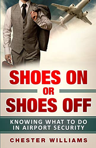 Shoes On or Shoes Off: Knowing What to Do in Airport Security