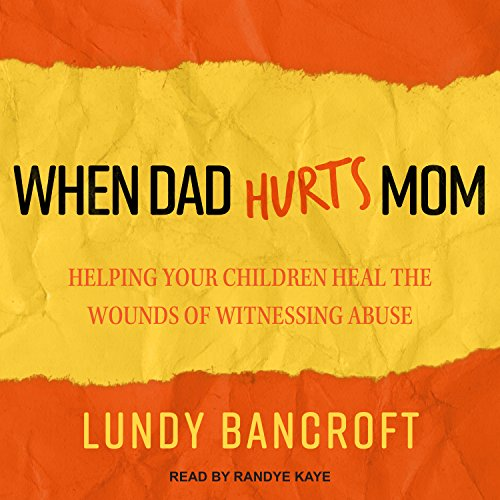 When Dad Hurts Mom audiobook cover art