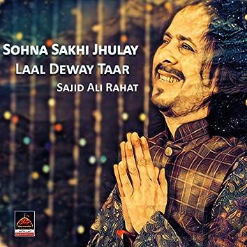 Sohna Sakhi Jhulay Laal Deway Taar