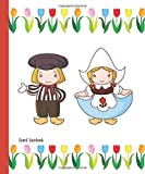 """Lined Notebook: Compact notebook - The Netherlands, Dutch boy and Dutch girl, tulips design - 80 pages (160 sheets) - 5"""" x 6"""""""
