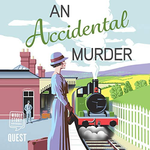 An Accidental Murder: The Yellow Cottage Vintage Mysteries, Book 1