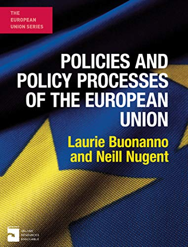 Policies and Policy Processes of the European Union (The European Union Series) (English Edition)