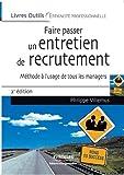 Faire passer un entretien de recrutement - Méthode à l'usage de tous les managers
