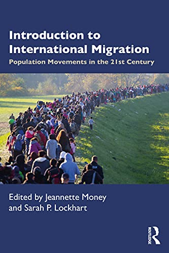 Introduction to International Migration: Population Movements in the 21st Century (English Edition)
