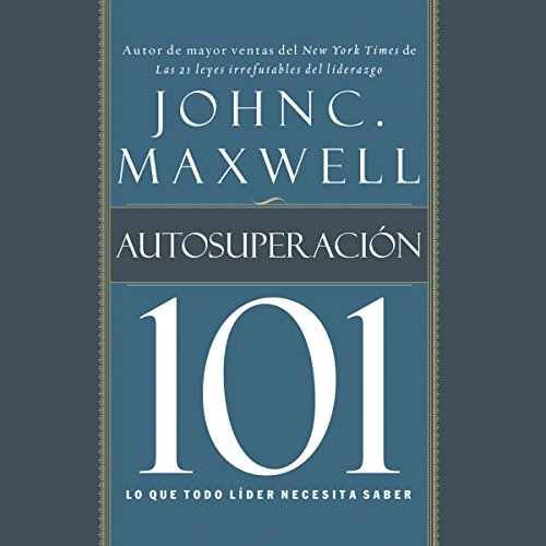 Autosuperacion 101 [Self-Improvement 101] audiobook cover art