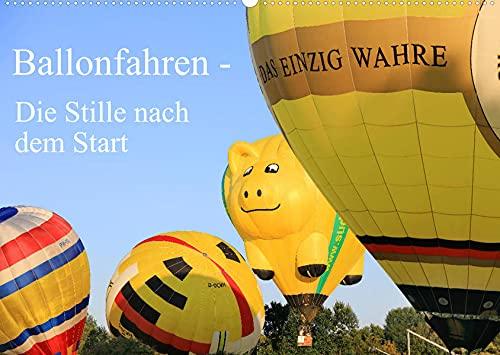 Ballonfahren - Die Stille nach dem Start (Wandkalender 2022 DIN A2 quer): Dieser Kalender zeigt kalendarisch ein Ballonfahrer-Festival vom Aufbau der ... hin zum Start! (Monatskalender, 14 Seiten )