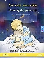 Čuči saldi, mazo vilciņ - Nuku hyvin, pieni susi (latviesu - somu): Bērnu grāmata divās valodās (Sefa Picture Books in Two Languages)