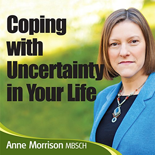 Coping with Uncertainty in Your Life audiobook cover art