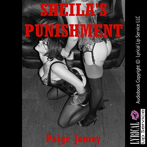 Sheila's Punishment: A Rough Anal Sex BDSM Story cover art