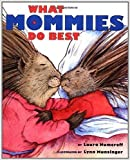 What Mommies Do Best / What Daddies Do Best (Stories to Go!)