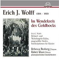 Erich J.Wolff: Im Wendekreis des Goldbocks