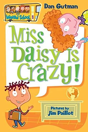 My Weird School #1: Miss Daisy Is Crazy! (My Weird School, 1)の詳細を見る