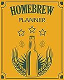 Homebrew Planner: 2019-2021 Weekly Planner 3 Years for Brewer Beer Kombucha Kefir Cider Vinegar Wine Liquor Brewing Ale Lager Malt Barley Homebrew ... Notebook Brewing for Beginners at Home