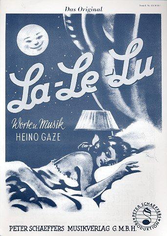 La-Le-Lu: für Gesang und Klavier