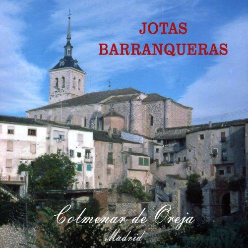 Jotas Barranqueras. Colmenar de Oreja, Madrid