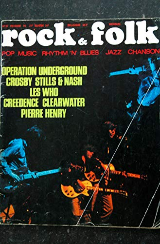ROCK & FOLK 037 1970 FEVRIER LES WHO CROSBY STILLS & NASH CREEDENCE CLEARWATER PIERRE HENRY GUY BEART FRANK ZAPPA UNDERGROUND