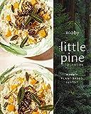 The Little Pine Cookbook: Modern Plant-Based Comfort (English Edition)