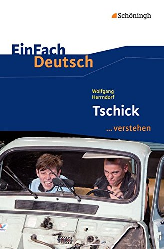 EinFach Deutsch ... verstehen: Wolfgang Herrndorf: Tschick
