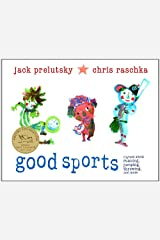 Good Sports: Rhymes about Running, Jumping, Throwing, and More Kindle Edition