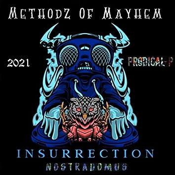Methodz Of Mayhem Insurrection Nostradomus 2021