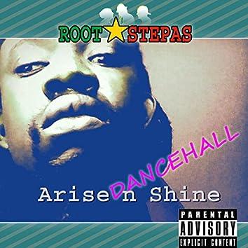 Rootstepas Arise & Shine