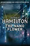 peter pan book 2011 - The Nano Flower (Greg Mandel 3) by Peter F. Hamilton (7-Oct-2011) Paperback