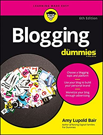 Blogging For Dummies, 6ed