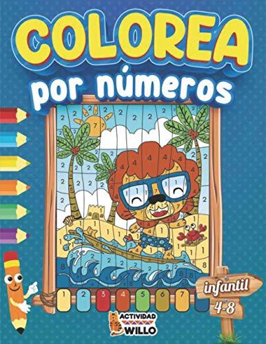 Colorea por Numeros Infantil: Libro de Colorear con número   Colorear por numeros niños 4-8 años   Colorea por numeros animales   Colorear animales niños   Libro de Colorear antiestres magico