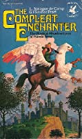 The Incompleat Enchanter / The Castle of Iron 0345246381 Book Cover