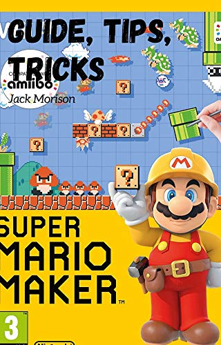 Super Mario Maker 2 Guide/Tips/Tricks - How to Use Game, New Items (English Edition)