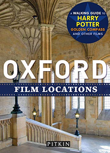 Oxford Film Locations (Pitkin Guides) [Idioma Inglés]