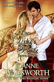 The Duke's Bride: Regency Romance (Regency Brides Book 1) by [Joanne Wadsworth]