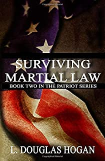Surviving Martial Law (The Patriot Series)
