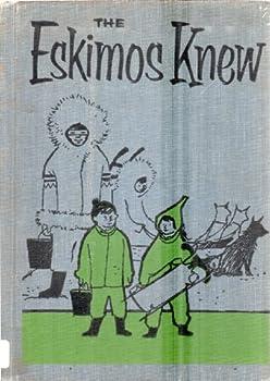 Eskimos Knew 0070500533 Book Cover