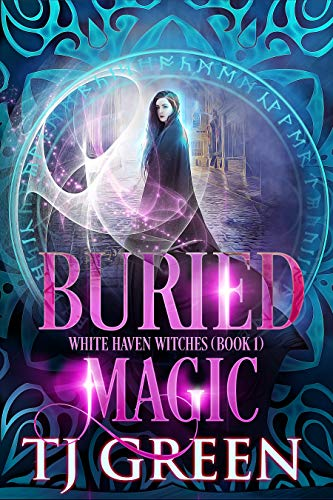 Buried Magic (White Haven Witches Book 1) (English Edition)